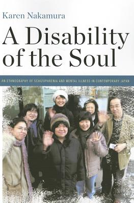 A Disability of the Soul By Nakamura, Karen