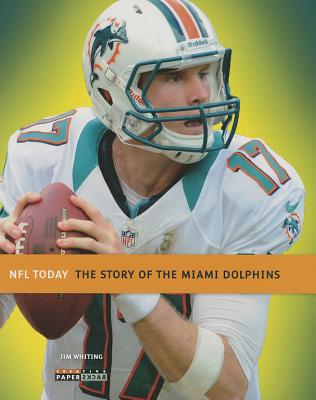 Miami Dolphins By Whiting, Jim